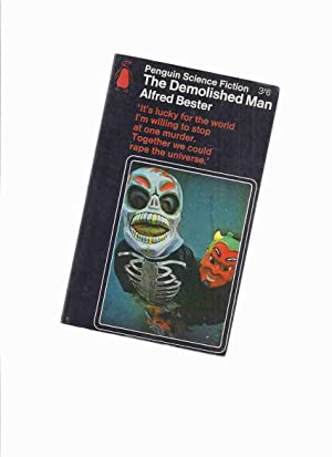 The Demolished Man -by Alfred Bester (: Bester, Alfred (aka
