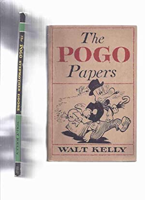 The POGO Papers ---with The POGO Stepmother: Kelly, Walt (