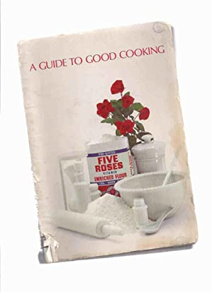A Guide to Good Cooking - Five: Harvey, Pauline /