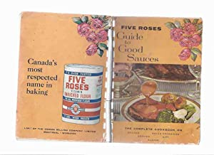 Five Roses: Guide to Good Sauces: The: Harvey, Pauline (intro)