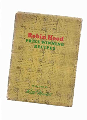 Robin Hood Prize Winning Recipes, Selected By: Martin, Rita /