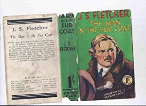 The Man in the Fur Coat and: Fletcher, J.S. (