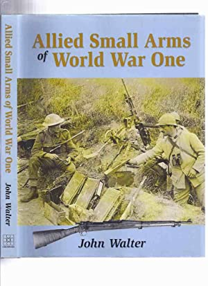 Allied Small Arms of World War One: Walter, John
