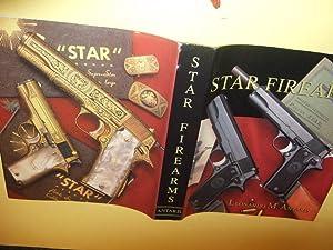 Star Firearms -by Leonardo M Antaris (: Antaris, Leonardo M;