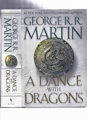A Dance with Dragons ---book Five of: Martin, George R