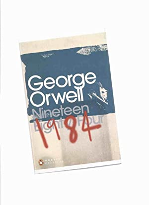 Nineteen Eighty-Four -by George Orwell, Introduction By: Orwell, George (