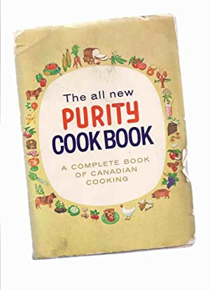 The All New Purity ( Flour ) Cook Book: A Complete Book of Canadian Cooking / Maple Leaf Mills Li...