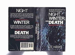 Night, Winter and Death -by Lee Hawks: Hawks, Lee (penanme