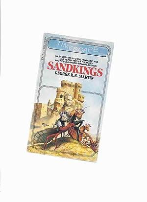 Sandkings -by George R R Martin (inc.: Martin, George R
