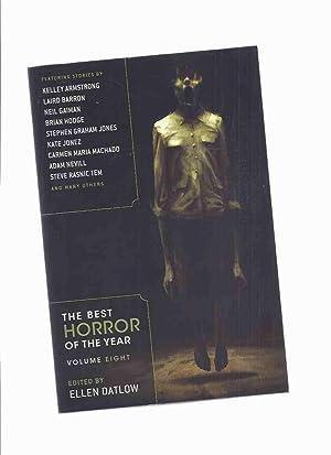 Best Horror of the Year Volume 8: Datlow, Ellen (ed)