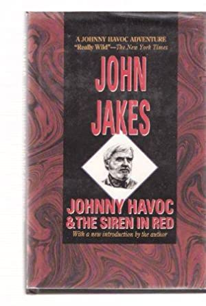 Johnny Havoc and the Siren in Red: Jakes, John (akaAlexander