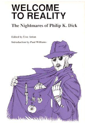 Welcome to Reality: The Nightmares of Philip: Anton, Uwe (ed.)