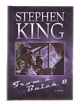 From a Buick 8 ---signed by Stephen: King, Stephen (signed)