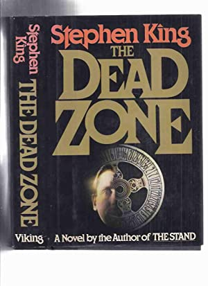 The Dead Zone ---by Stephen King -a: King, Stephen (signed)