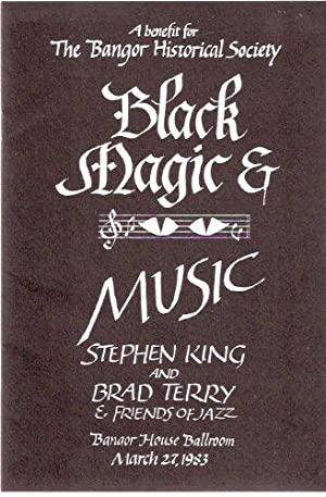 Black Magic and Music -A Benefit for: King, Stephen (signed)(aka: