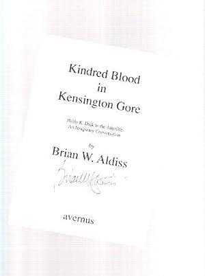 Kindred Blood in Kensington Gore --- Philip: Aldiss, Brian W