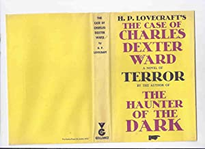 The Case of Charles Dexter Ward -by H P Lovecraft