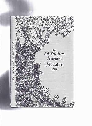 Ash Tree Press Annual Macabre 1997 (inc.A: Adrian, Jack (ed)