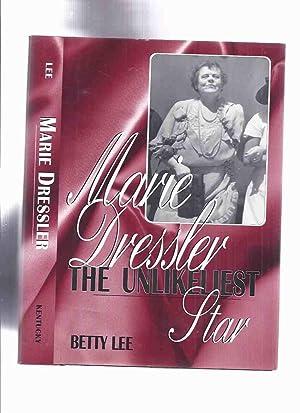 Marie Dressler: The Unlikeliest Star