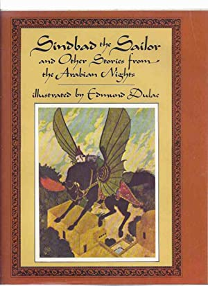 Sindbad the Sailor and Other Stories from the Arabian Nights, 23 Colour Illustrations By Edmund D...