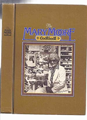 The Mary Moore Cookbook ( Cook Book / Recipes )( Canadian / Hamilton, Ontario )