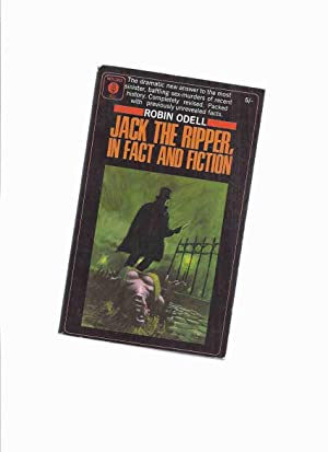 Jack the Ripper, in Fact and Fiction -by Robin Odell