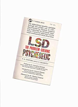LSD: The Problem Solving Psychedelic ( Medical Benefits of Lysergic acid Diethylamide )