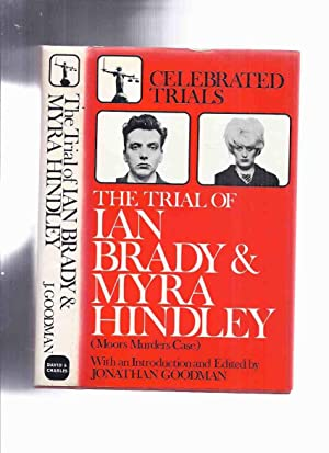 The Trial of Ian Brady and Myra Hindley ( Moors Murders Case ): Celebrated Trials Series -by Jona...