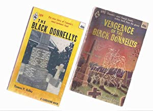 2 Volumes: The Black Donnellys: The True Story of Canada's Most Barbaric Feud -with Vengeance of ...