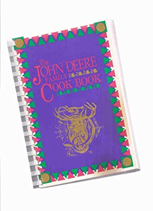 The John Deere Family Cookbook, John Deere Dubuque Works ( Iowa )( Cook Book, Cooking, Recipes )