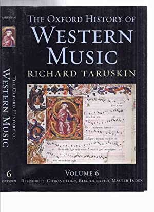 The Oxford History of Western Music, Volume: Taruskin, Richard /