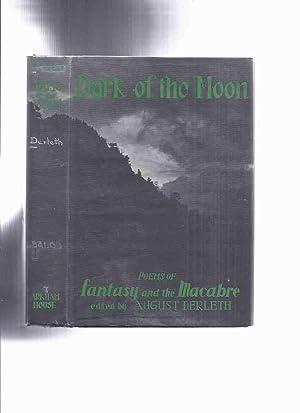 ARKHAM HOUSE: Dark of the Moon, Poems: Derleth, August; Clark