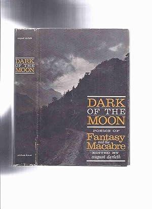 ARKHAM HOUSE: Dark of the Moon, Poems: Derleth, August (signed);