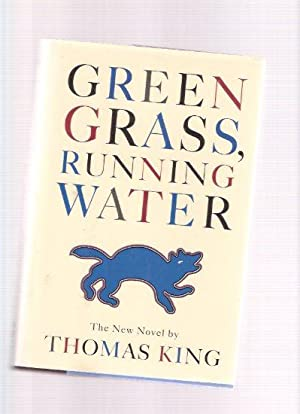 an analysis of the novel green grass running water by thomas king Green grass, running water by thomas king report this page strong, sassy women and hard-luck hardheaded men, all searching for the middle ground between native american tradition and the modern world, perform an elaborate dance of approach and avoidance in this magical, rollicking tale by cherokee author thomas king.