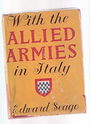 Edward Seago: With the Allied Armies in Italy ( Wartime Paintings and Sketches ): Seago, Edward ( ...