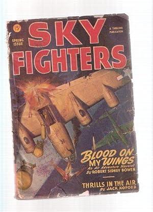 Sky Fighters Pulp magazine, 1947 Volume XXXIV,: Bowen, R Sidney