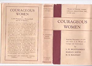 Courageous Women: Inspiring Biographies of Girls Who Grew to be Women of Courage and Achievement -...