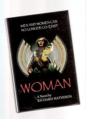 WOMAN ---by Richard Matheson ---a Signed Copy: Matheson, Richard (signed),