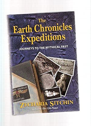 Journeys to the Mythical Past: THE EARTH CHRONICLES ---by Zecharia Sitchin