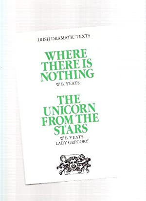 IRISH DRAMATIC TEXTS: Where There is Nothing: Yeats, W B
