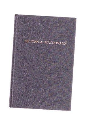 Sir John A MacDonald: 1815 - 1891: Cohoe, Margaret M
