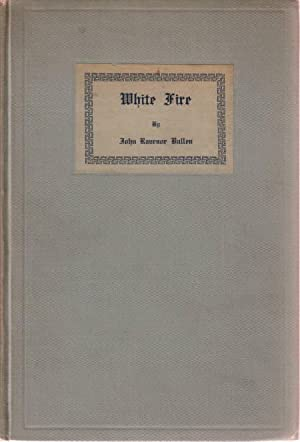 White Fire edited and with an introduction by H P Lovecraft --- signed By the Author's Mother