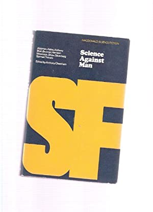 Science Against Man: MacDonald SF (inc.: Lost: Cheetham, Anthony (ed)