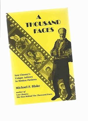 A Thousand Faces --- Lon Chaney's Unique: Blake, Michael F