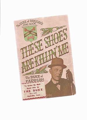 These Shoes are Killin' Me: The Duke: Ford, Benjamin Frances