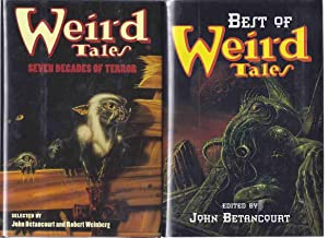 Best of Weird Tales ---with Weird Tales,: Betancourt, John and