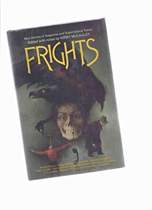 Frights - new Stories of Suspense and: McCauley, Kirby (ed)