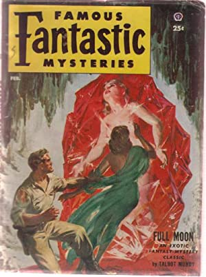 Famous Fantastic Mysteries, Pulp February 1953, Volume: Mundy, Talbot; Cedric
