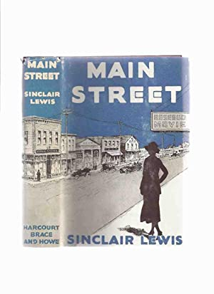 Main Street: The Story of Carol Kennicott: Lewis, Sinclair