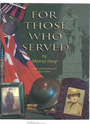 For Those Who Served: World War I: Hesp, Murray; Introduction
